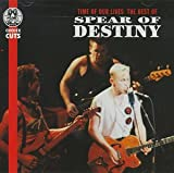 Capa do álbum Time of Our Lives: The Best of Spear of Destiny