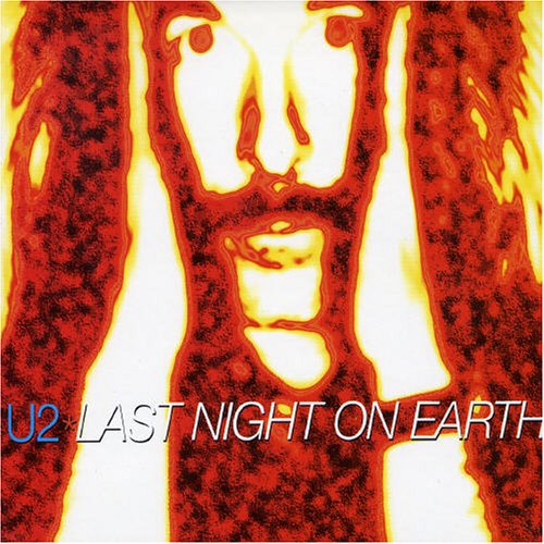 U2 - Last Night on Earth Lyrics - Zortam Music