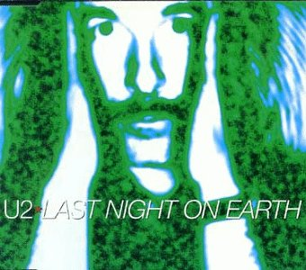 U2 - Last Night on Earth, Pt. 2 - Zortam Music