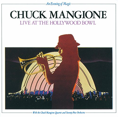 Chuck Mangione - Live At The Hollywood Bowl - Zortam Music