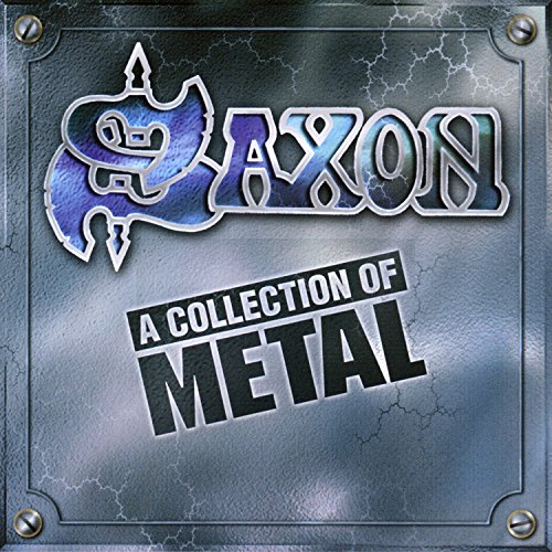 Saxon - A Collection of Metal - Zortam Music