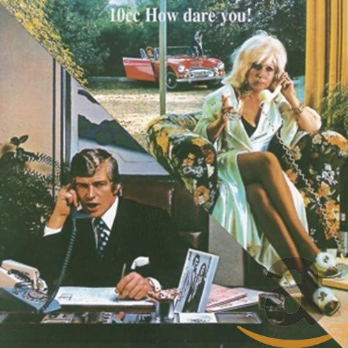 10cc - How Dare You - Zortam Music