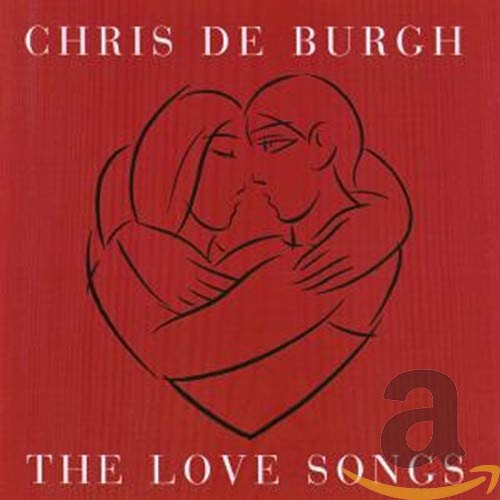Chris De Burgh - The Love Songs Album - Zortam Music