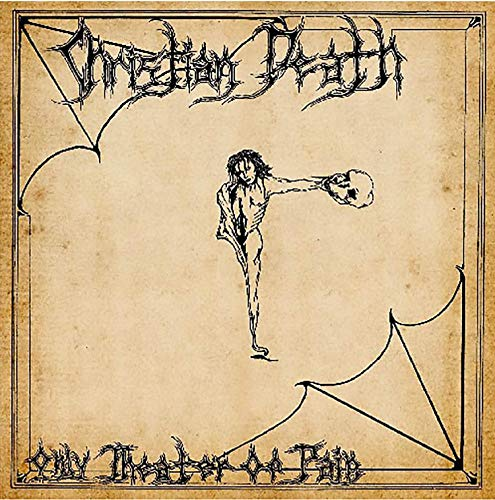 Christian Death - Only Theatre Of Pain - Zortam Music