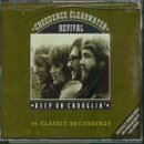 Creedence Clearwater Revival - Keep On Chooglin&#39; (disc 2)