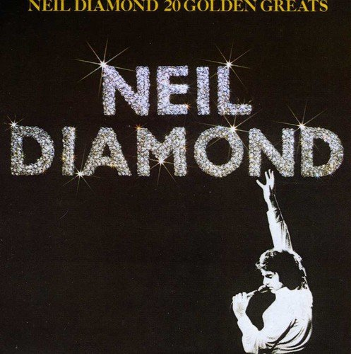 Neil Diamond - 20 Golden Greats - Zortam Music