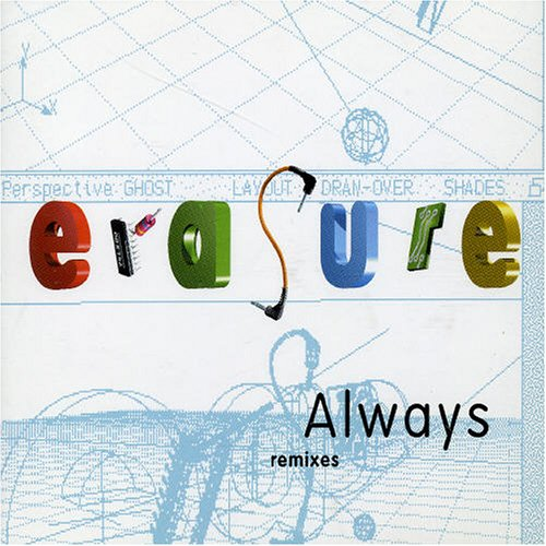Erasure - Always: Remixes - Zortam Music