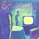 Erasure - Stay With Me Pt.1