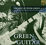 Green & Guitar: The Best of Peter Green 1977-81