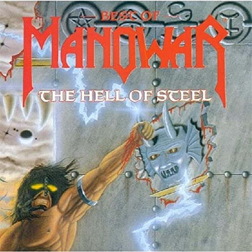 Hell of Steel: The Best of Manowar