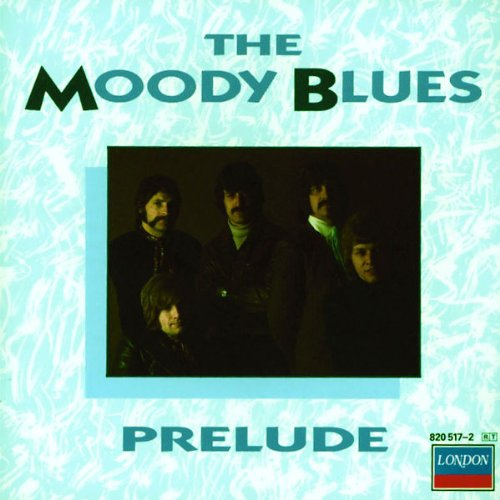 The Moody Blues - Prelude - Zortam Music
