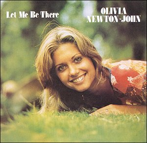OLIVIA NEWTON JOHN - Let Me Be There - Zortam Music