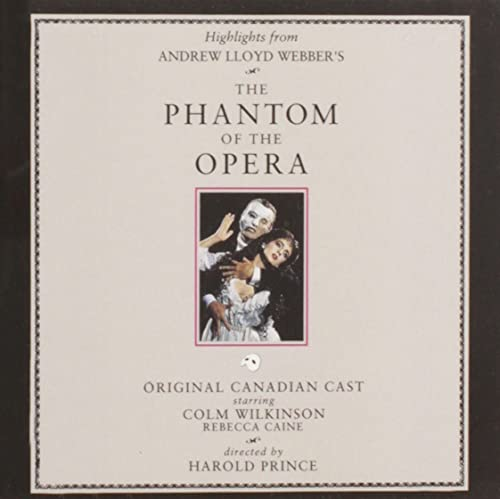The Phantom of the Opera (Highlights from the 1989 Original Canadian Cast)