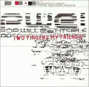 Copertina di album per Two Fingers My Friends!