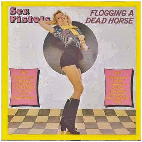 CD-Cover: Sex Pistols - Flooging a Dead Horse