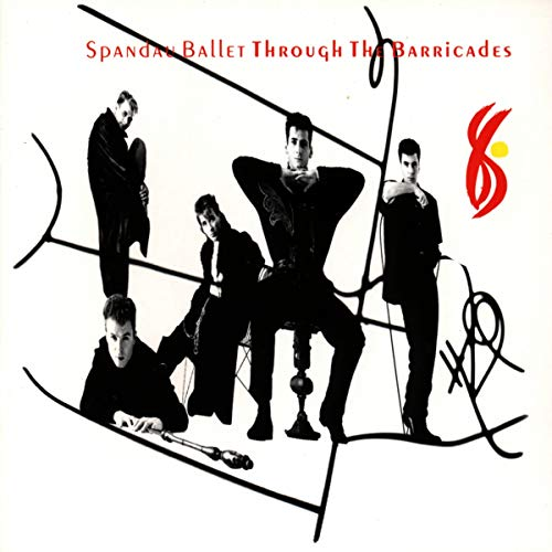 Spandau Ballet - Through the Barricades - Zortam Music