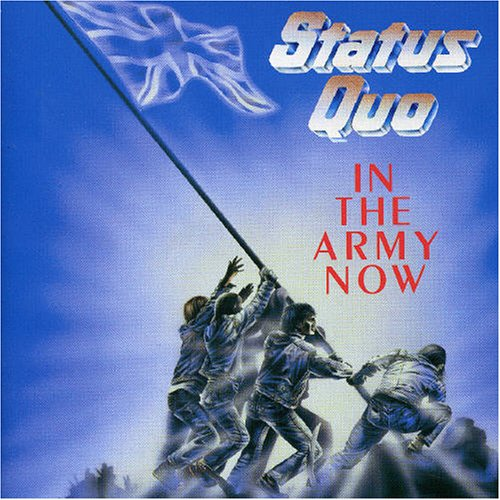 Status Quo - In the Army Now - Zortam Music