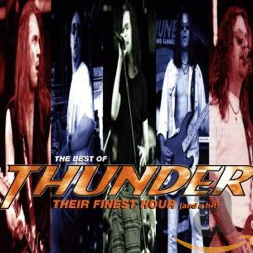 Thunder - Best of Thunder: Their Finest Hour (And a Bit) - Zortam Music