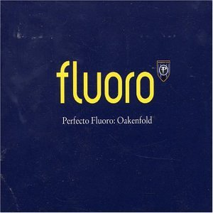 Fluoro - Mixed By Paul Oakenfold [IMPORT]