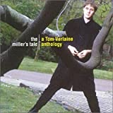 Cubierta del álbum de The Miller's Tale: A Tom Verlaine Anthology