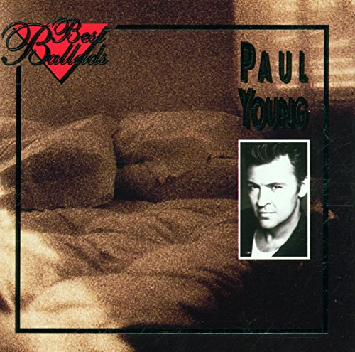 Paul Young - Best of the 80