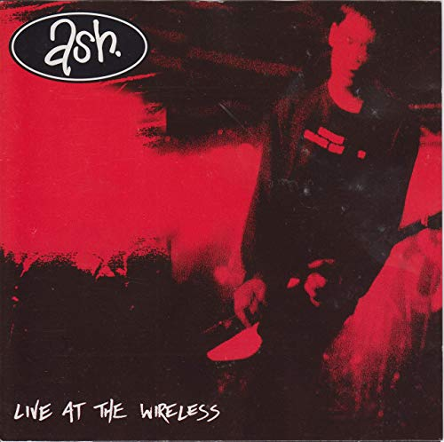 Ash - Live At The Wireless - Zortam Music