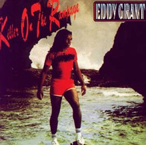 Eddy Grant - Killer on the Rampage - Zortam Music