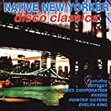 Cubierta del álbum de Native New Yorker: Disco Classics