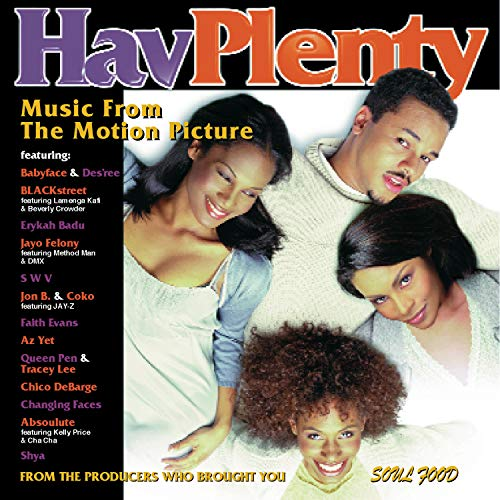 Hav' Plenty soundtrack