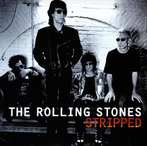 The Rolling Stones - Stripped - Zortam Music