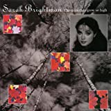 Sarah Brightman The Trees They Grow so High Album Lyrics