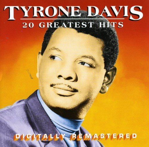 Tyrone Davis - 20 Greatest Hits