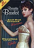 Caroline &amp; The Rebels/And God Created Woman - Caroline &amp; The Rebels/and God Created Woman