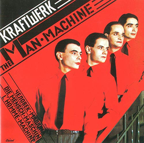 Kraftwerk - Radio-Activity - The Man Machine - Zortam Music