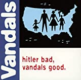 Capa do álbum Hitler Bad Vandals Good