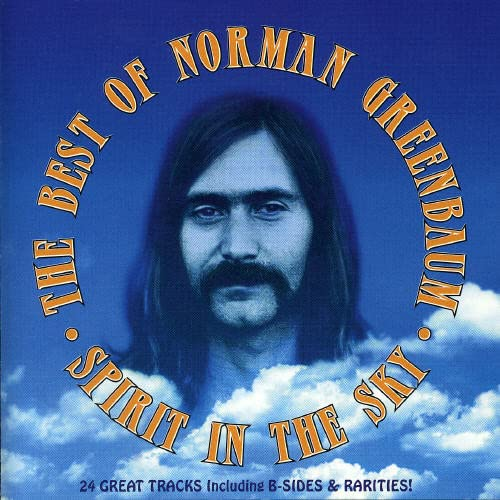 Spirit in the Sky: Best of Norman Greenbaum