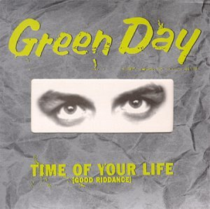 Green Day - Time Of Your Life (Good Riddance) - Zortam Music
