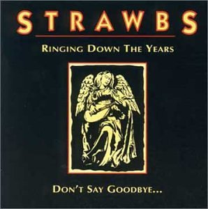 Strawbs - Ringing Down the Years/Don