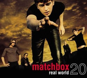 Matchbox 20 - Real World - Zortam Music
