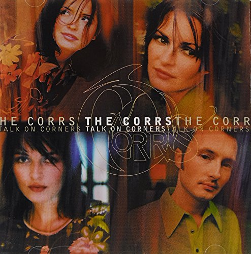 CD-Cover: The Corrs - Talk on Corners