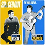 Albumcover für Spaced Out: The Very Best of Leonard Nimoy & William Shatner