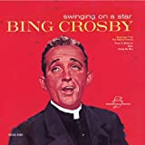 Bing Crosby - Swingin' on a Star [Universal]