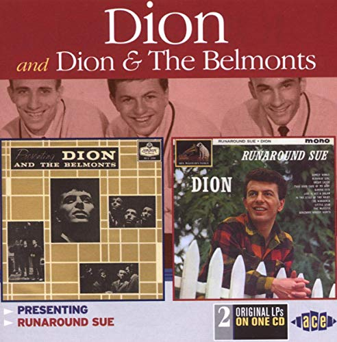 Presenting Dion & the Belmonts/Runaround Sue