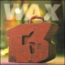 Wax - 13 Unlucky Numbers Record