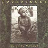 Tourniquet - Carry the Wounded 1995