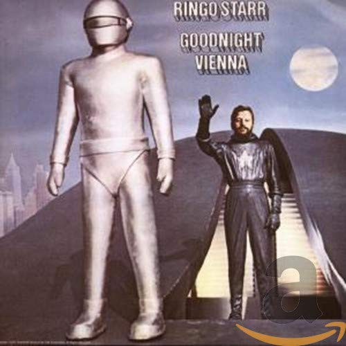 Ringo Starr - Good Night Vienna - Zortam Music