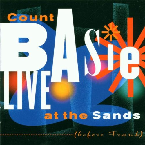 Count Basie - Live at the Sands - Zortam Music