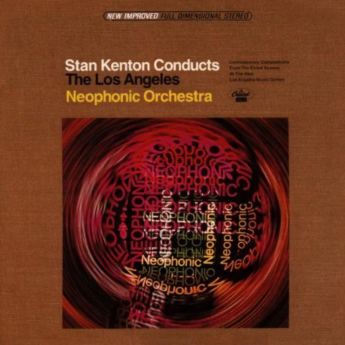 "Read ""Stan Kenton Conducts the Los Angeles Neophonic Orchestra"""