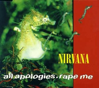 Cover All Apologies/Rape Me