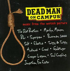 Dead Man On Campus soundtrack